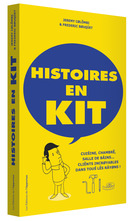 HISTOIRES EN KIT De Jérémy COLOMBI et Frédéric BOUQUET - Les Éditions de l'Opportun