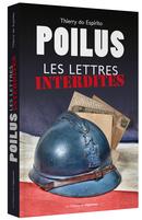 Poilus - Les lettres interdites De Thierry DO ESPIRITO - Les Éditions de l'Opportun
