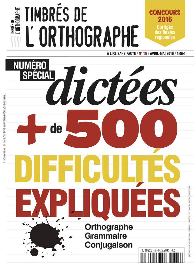 N°15 Magazine Timbrés de l'orthographe -  COLLECTIF - Les Éditions de l'Opportun