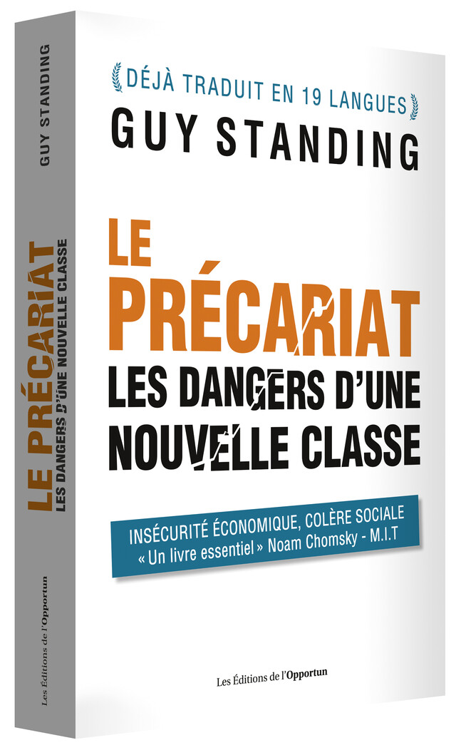 Le Précariat - Guy STANDING - Les Éditions de l'Opportun