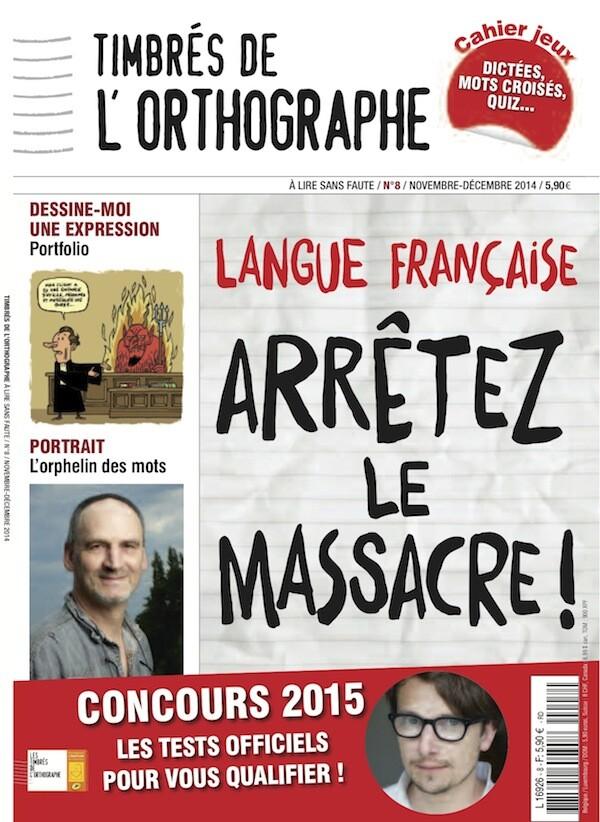 N°8 Magazine Timbrés de l'orthographe -  COLLECTIF - Les Éditions de l'Opportun
