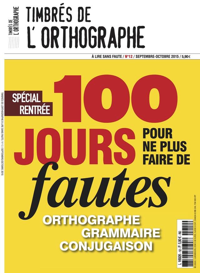 N°12 Magazine Timbrés de l'orthographe -  COLLECTIF - Les Éditions de l'Opportun