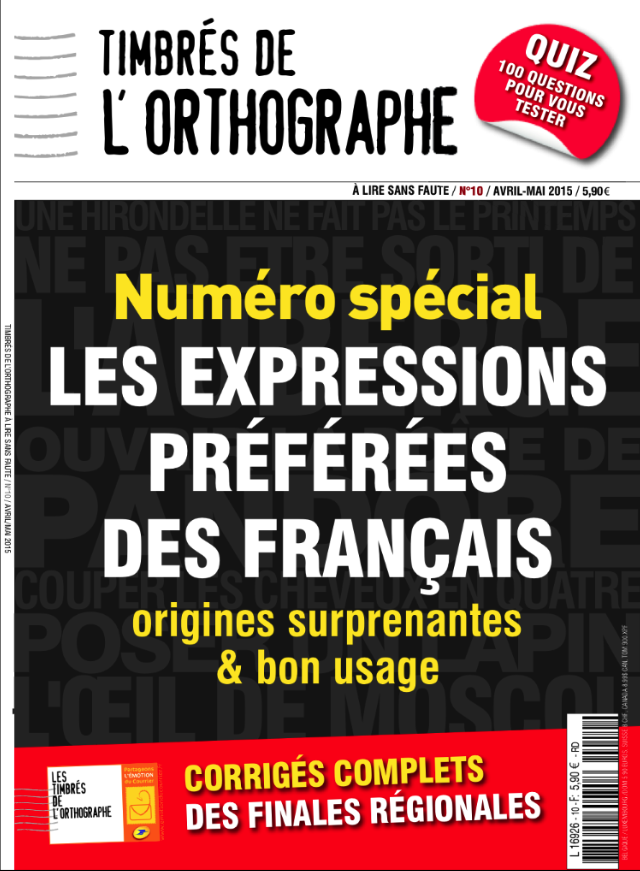 N°10 Magazine Timbrés de l'orthographe -  COLLECTIF - Les Éditions de l'Opportun
