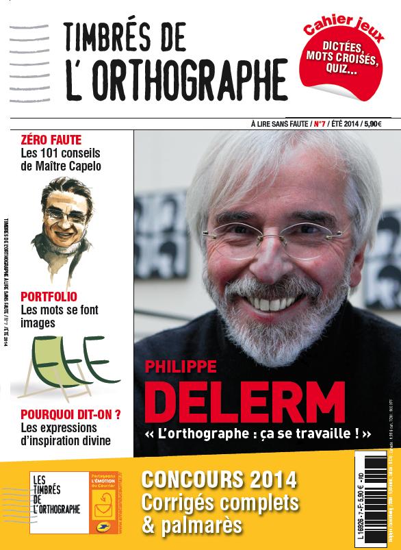 N°7 Magazine Timbrés de l'orthographe -  COLLECTIF - Les Éditions de l'Opportun