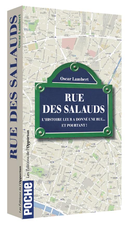 Rue des Salauds - Oscar LAMBERT - Les Éditions de l'Opportun
