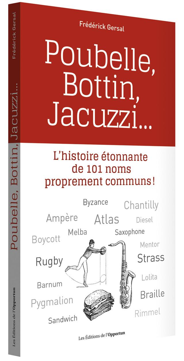 Poubelle, Bottin, Jacuzzi... - Frédérick GERSAL - Les Éditions de l'Opportun