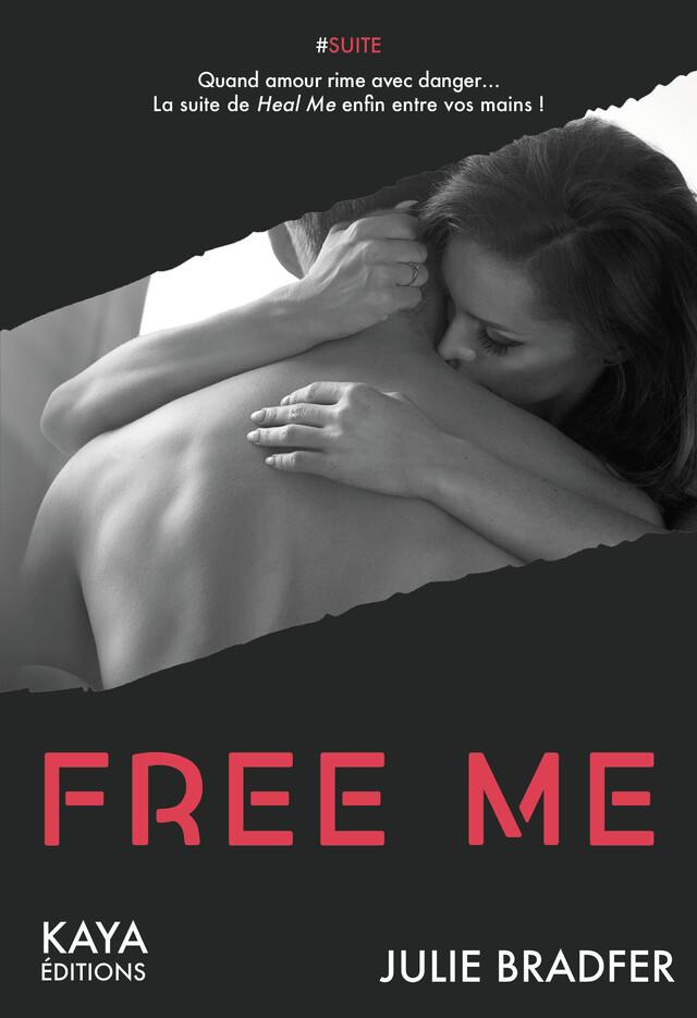 Free Me - Julie BRADFER - Nisha et caetera