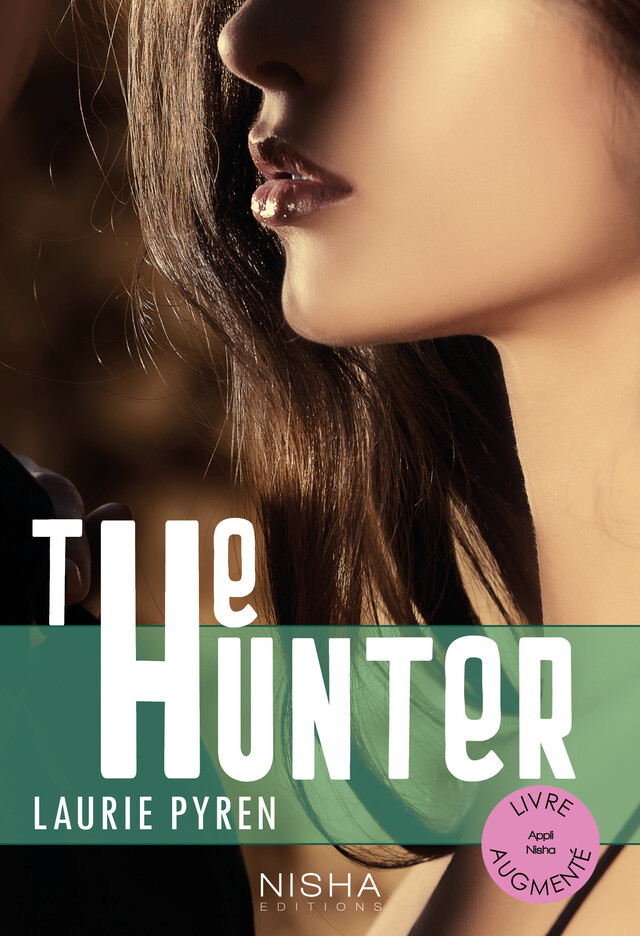 The Hunter - Laurie PYREN - Nisha et caetera