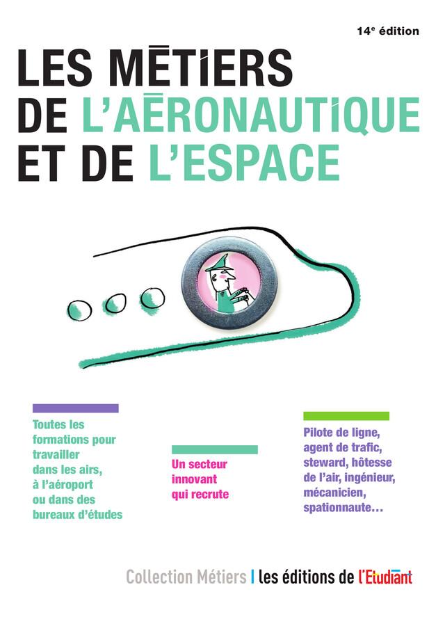 Les Métiers de l'aéronautique et de l'espace - Debora Fiori - L'Etudiant Éditions