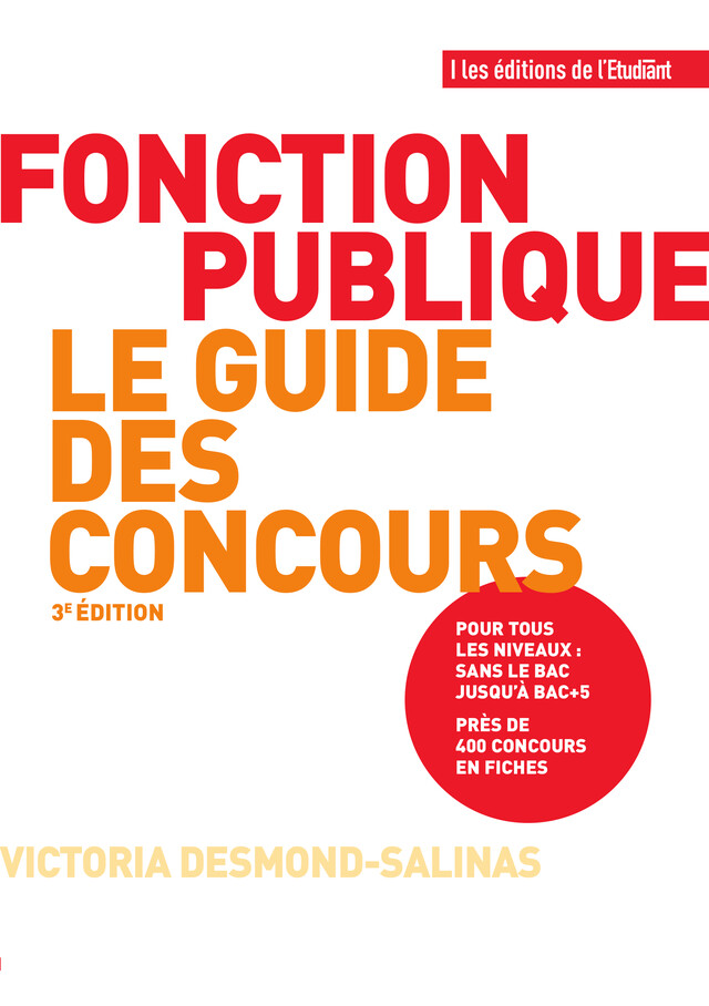Fonction publique le guide des concours - Victoria Desmond-Salinas - L'Etudiant Éditions