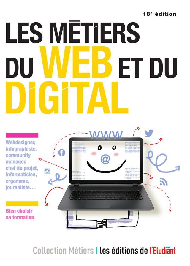 Les Métiers du web et du digital - Jean-Michel Oullion - L'Etudiant Éditions