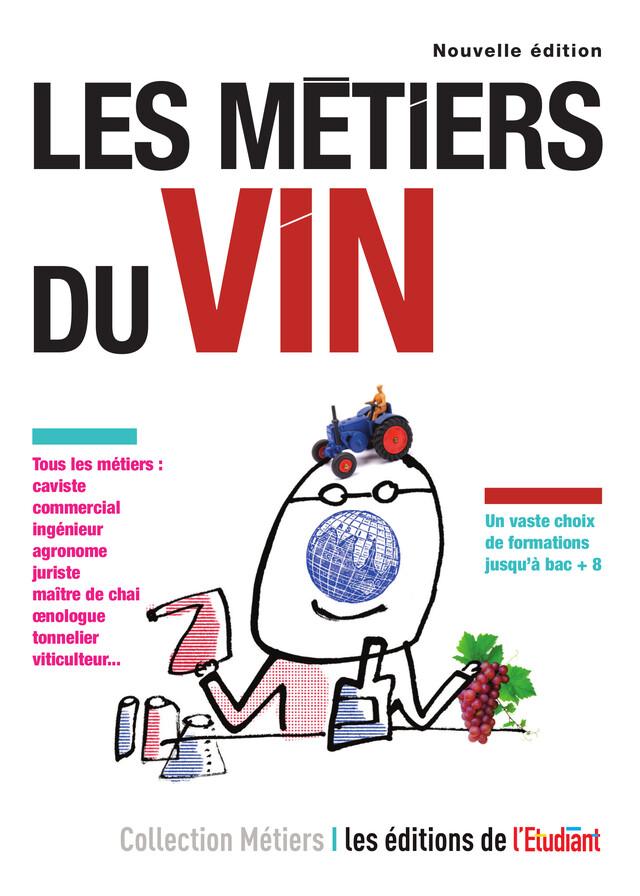 Les Métiers du vin - Géraldine Dauvergne - L'Etudiant Éditions