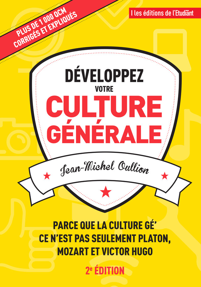 Développez votre culture générale - Jean-Michel Oullion - L'Etudiant Éditions
