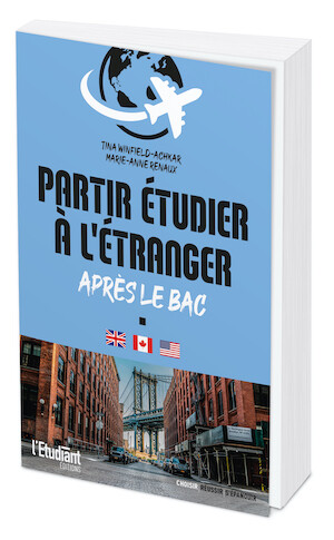 Partir étudier à l'étranger après le BAC - Winfield ACHKAR TINA - L'Etudiant Éditions
