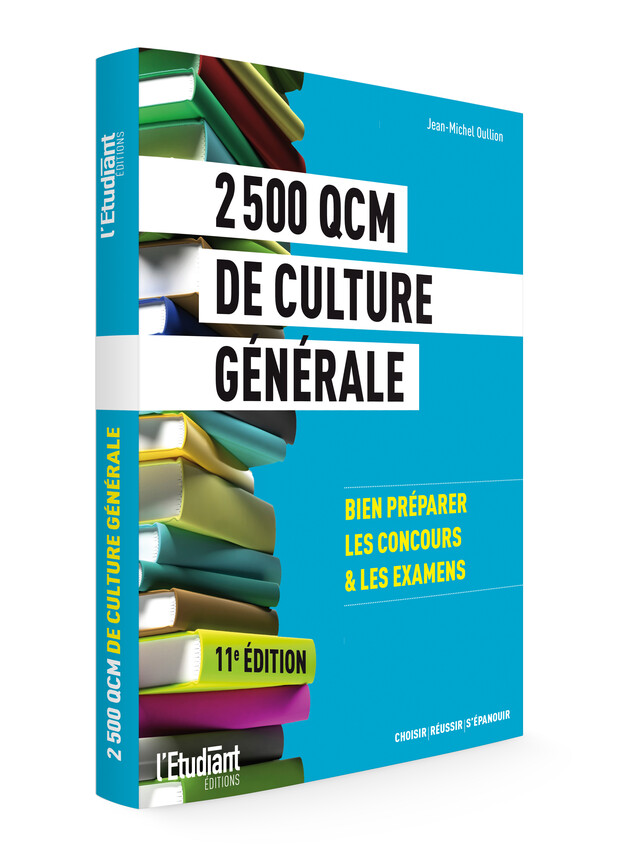 2 500 QCM de culture générale - Jean-Michel Oullion - L'Etudiant Éditions