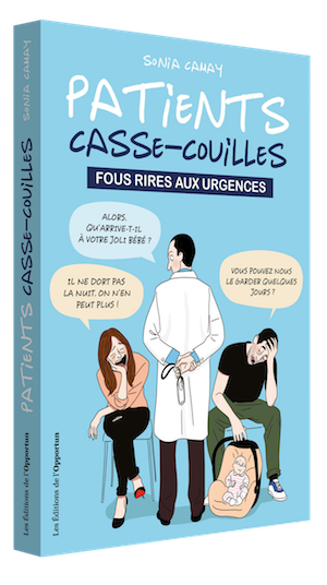 Patients casse-couilles -  - Les Éditions de l'Opportun