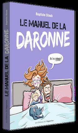 Le Manuel de la daronne - Baptiste STAUB - Les Éditions de l'Opportun