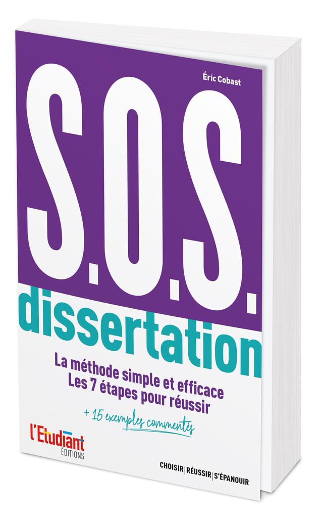 S.O.S. Dissertation - Éric Cobast - L'Etudiant Éditions