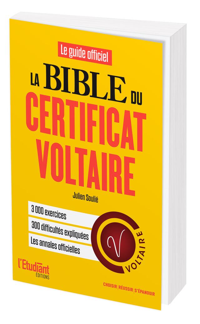 La bible du Certificat Voltaire - Julien Soulié - L'Etudiant Éditions