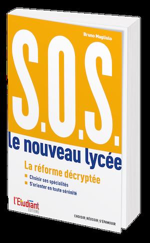 S.O.S Le nouveau lycée - Bruno Magliulo - L'Etudiant Éditions