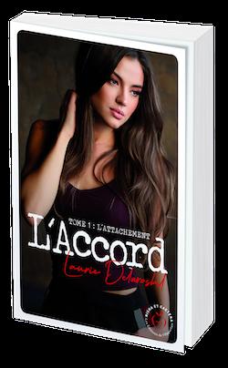 L' ACCORD Tome 1 - Laurie DELAROSBIL - Nisha et caetera