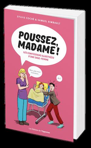 POUSSEZ, MADAME !  - Sylvie COCHE - Les Éditions de l'Opportun