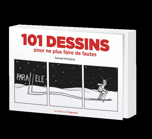 101 DESSINS POUR NE PLUS FAIRE DE FAUTES - Samuel RIMBAULT - Les Éditions de l'Opportun