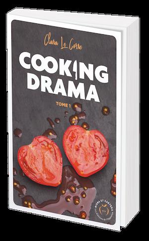COOKING DRAMA - Tome 1 - Clara LE CORRE - Nisha et caetera