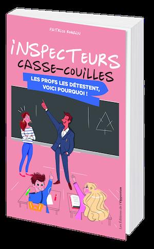INSPECTEURS CASSE-COUILLES - Patrice ROMAIN - Les Éditions de l'Opportun