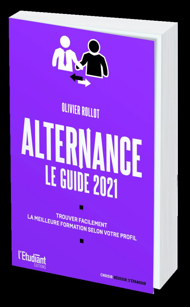 ALTERNANCE - LE GUIDE 2021 - Olivier ROLLOT - L'Etudiant Éditions