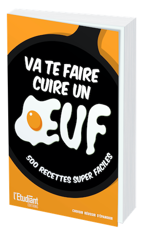 VA TE FAIRE CUIRE UN ŒUF  ! -  - L'Etudiant Éditions