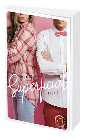 SUPERFICIAL tome 2 - Emmy COLNER - Nisha et caetera
