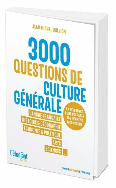 3 000 QCM DE CULTURE GENERALE - Jean-Michel Oullion - L'Etudiant Éditions