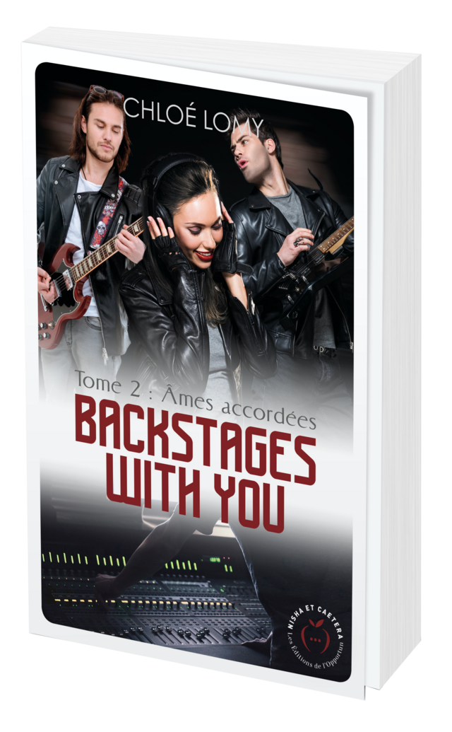 Backstages with you tome 2 - Chloé LOMY - Nisha et caetera