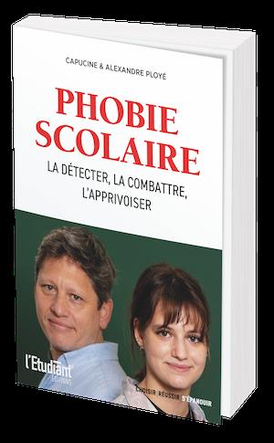 LA PHOBIE SCOLAIRE -  - L'Etudiant Éditions