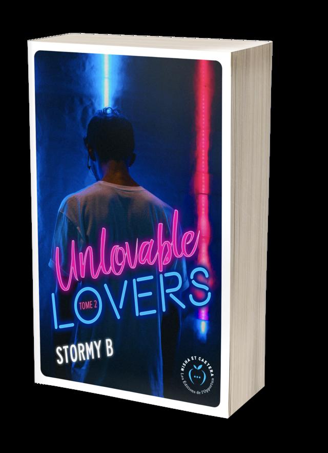 UNLOVABLE LOVERS  - Stormy B. - Nisha et caetera