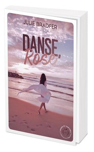 DANSE, ROSE - Julie BRADFER - Nisha et caetera